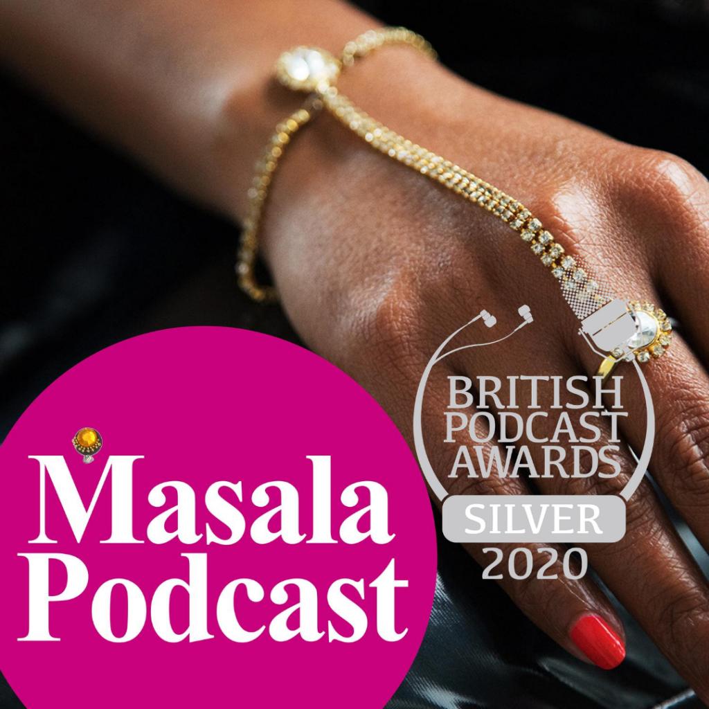 Masala Podcast, winner British Podcast Awards 2020