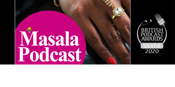 Masala Podcast, winner at British Podcast Awards