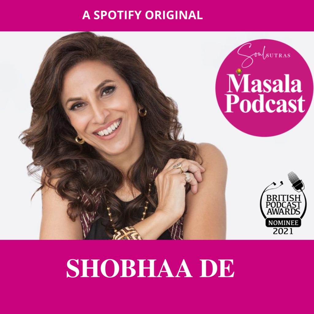 Shobhaa De features on Masala Podcast, an award-winning feminist podcast for South Asian women.