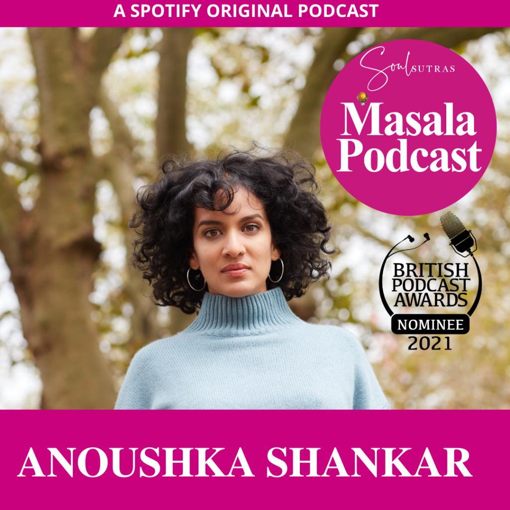 Anoushka Shankar on Masala Podcast, the South Asian feminist podcast
