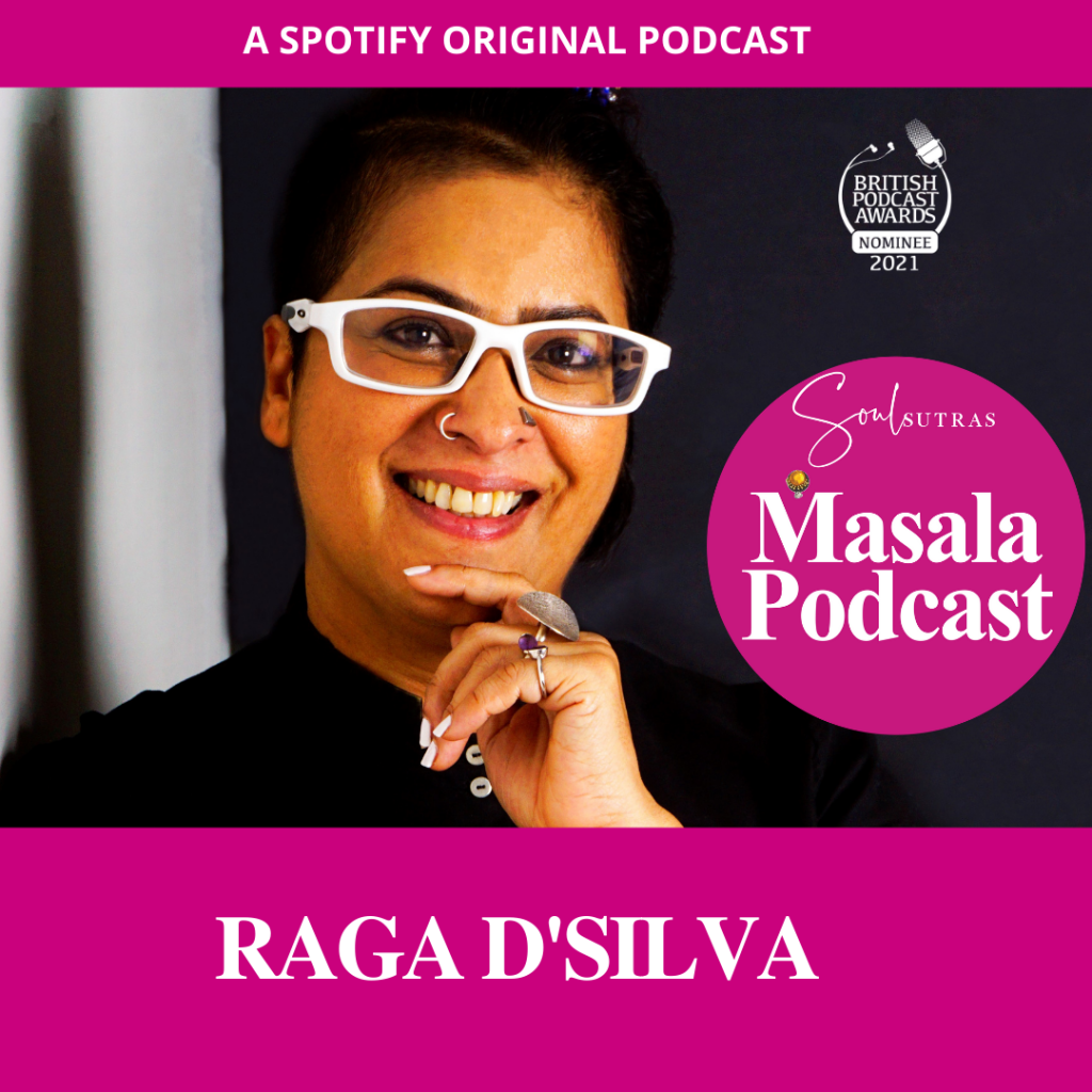 Raga D'silva coming out as queer in  her 50s, on Masala Podcast, winner of British Podcast Awards.