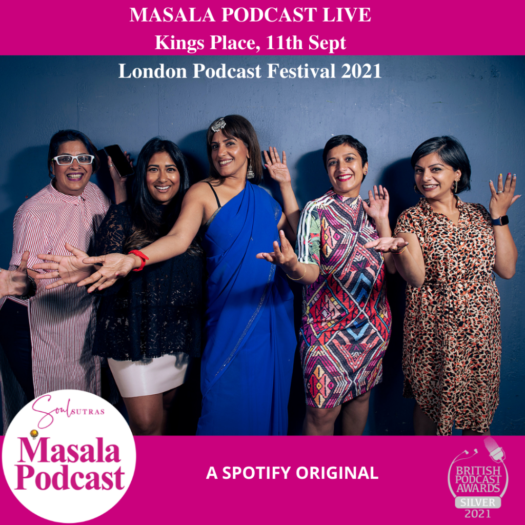 This very special episode of Masala Podcast Live was recorded at Kings Place London on Sat 11th Sept as part of the London Podcast Festival.